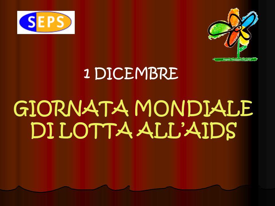 GIORNATA MONDIALE DI LOTTA ALLAIDS 1 DICEMBRE