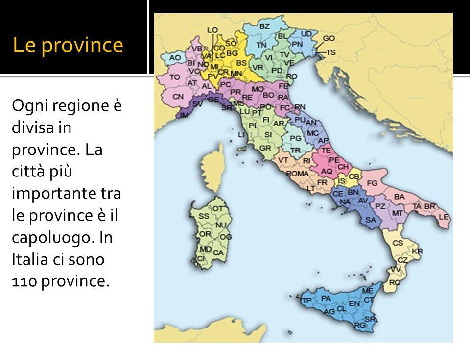 Le province Ogni regione è divisa in province.