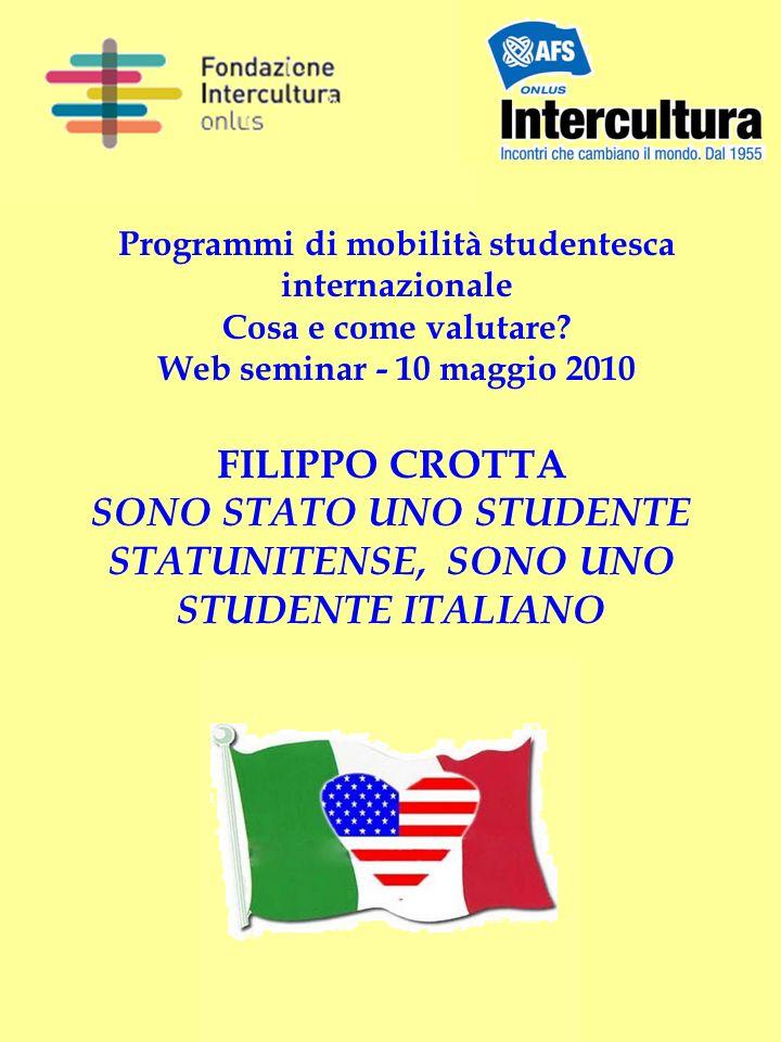 Programmi di mobilità studentesca internazionale Cosa e come valutare.