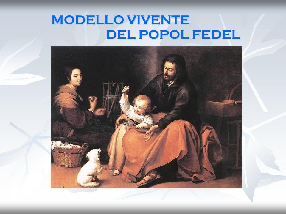 DEL POPOL FEDEL MODELLO VIVENTE