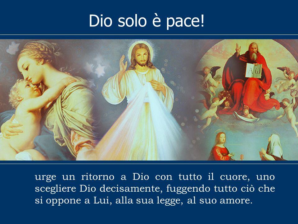 L a mancanza di pace è il frutto velenoso del suo allontanamento da Dio, del suo vivere come se Dio non esistesse, secondo lespressione del Papa Giova