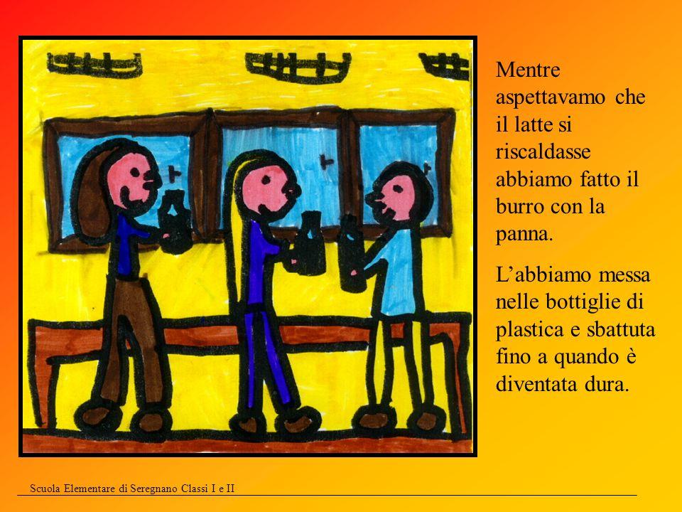 Scuola Elementare di Seregnano Classi I e II Francesco, il nostro casaro, ci ha spiegato che il burro si fa con la zangola.