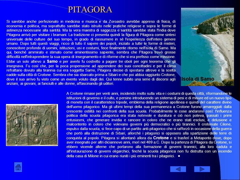 PITAGORA Secondo la tradizione, Pitagora era nativo dell'isola di Samo. Non si conosce con certezza l'anno di nascita: secondo il calcolo degli storic