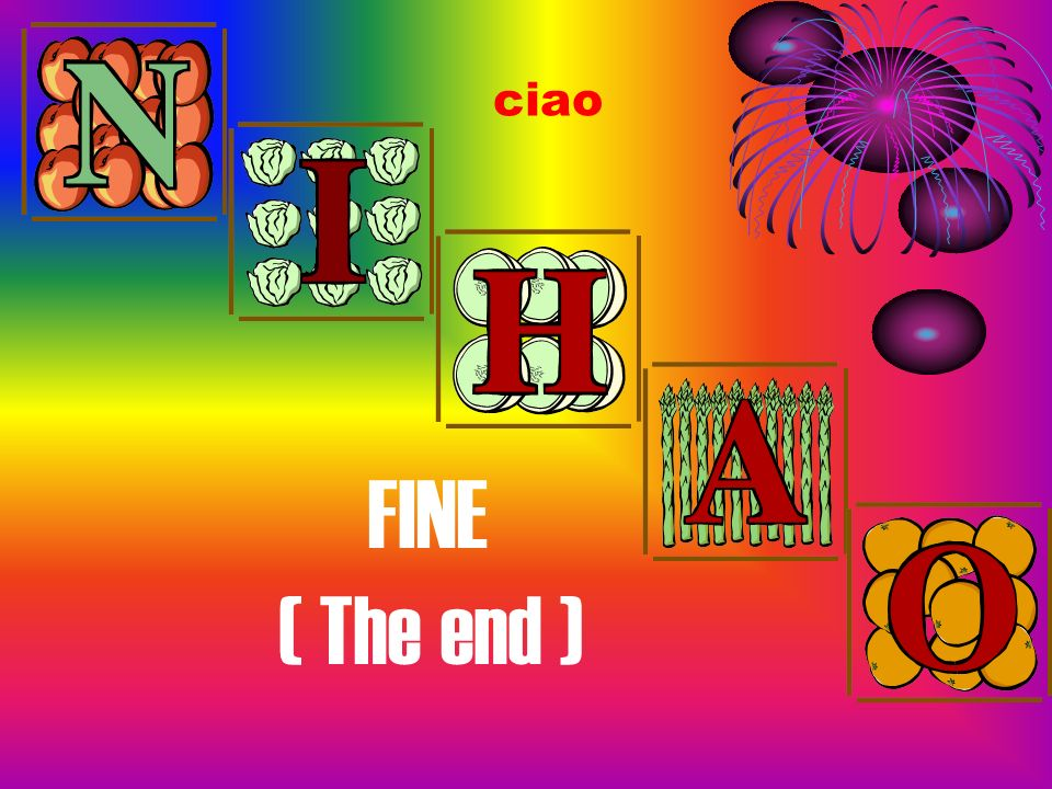 FINE ( The end ) ciao