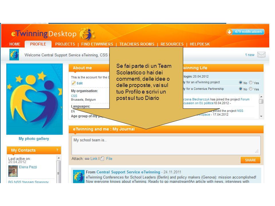 Se fai parte di un Team Scolastico o hai dei commenti, delle idee o delle proposte, vai sul tuo Profilo e scrivi un post sul tuo Diario