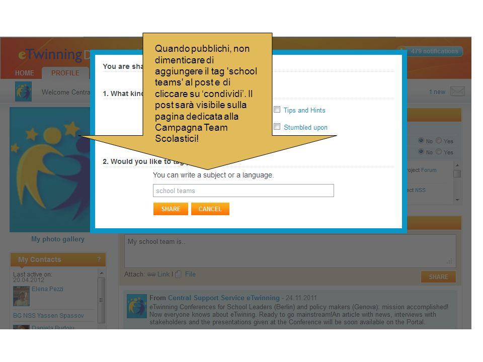 Quando pubblichi, non dimenticare di aggiungere il tag school teams al post e di cliccare su condividi.