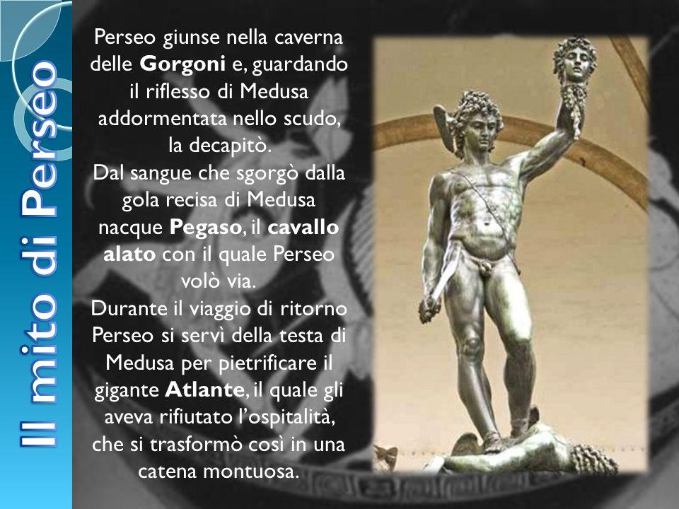 Perseo giunse nella caverna delle Gorgoni e, guardando il riflesso di Medusa addormentata nello scudo, la decapitò. Dal sangue che sgorgò dalla gola r