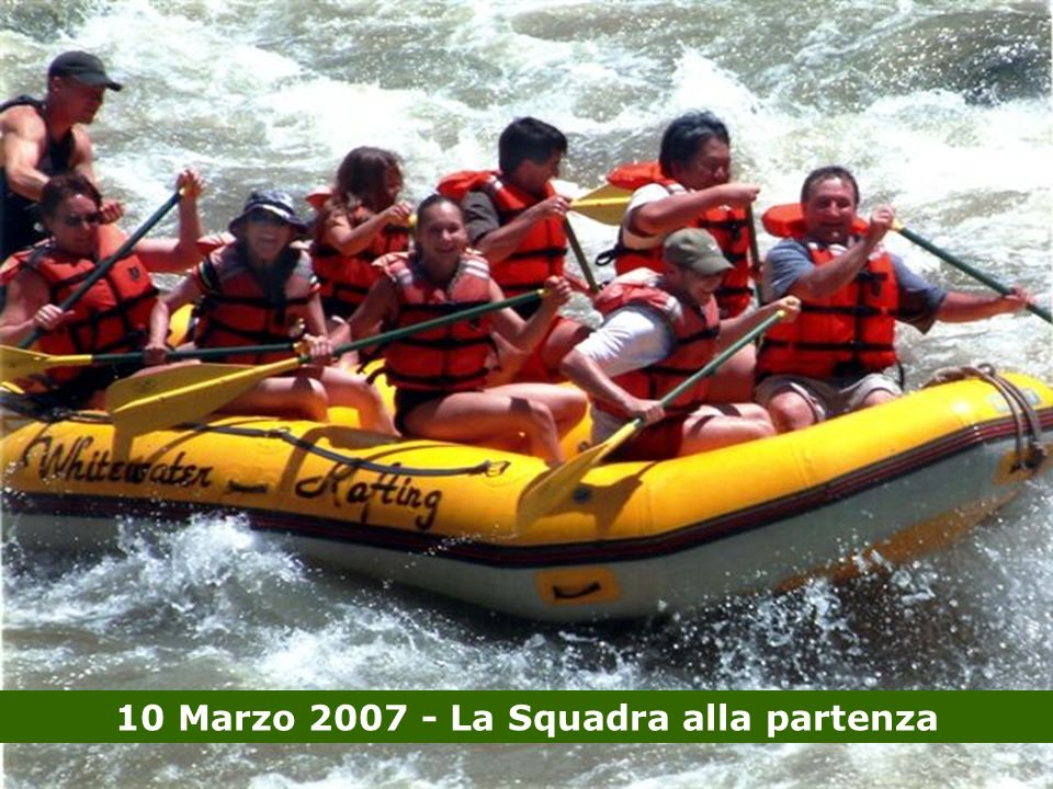 10 Marzo 2007 - La Squadra alla partenza