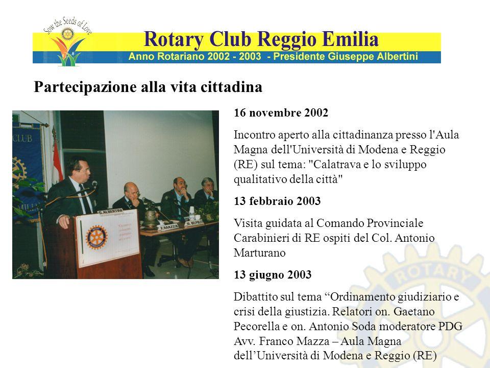 Partecipazione alla vita cittadina 16 novembre 2002 Incontro aperto alla cittadinanza presso l'Aula Magna dell'Università di Modena e Reggio (RE) sul