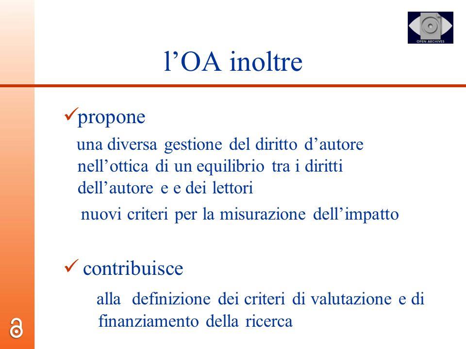 lOA inoltre propone una diversa gestione del diritto dautore nellottica di un equilibrio tra i diritti dellautore e e dei lettori nuovi criteri per la