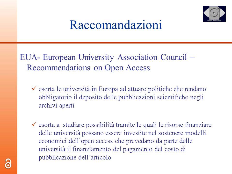 Raccomandazioni EUA- European University Association Council – Recommendations on Open Access esorta le università in Europa ad attuare politiche che