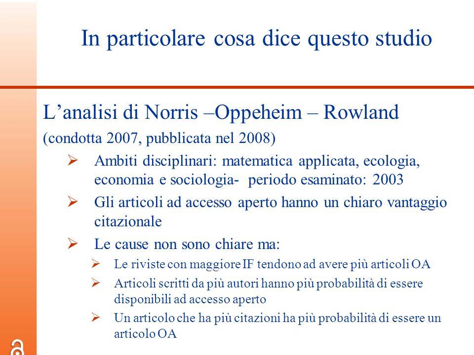 In particolare cosa dice questo studio Lanalisi di Norris –Oppeheim – Rowland (condotta 2007, pubblicata nel 2008) Ambiti disciplinari: matematica app