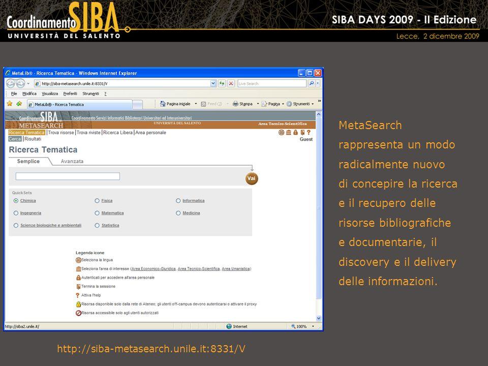 MetaSearch rappresenta un modo radicalmente nuovo di concepire la ricerca e il recupero delle risorse bibliografiche e documentarie, il discovery e il delivery delle informazioni.