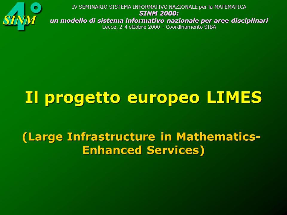 4°SINM IV SEMINARIO SISTEMA INFORMATIVO NAZIONALE per la MATEMATICA SINM 2000: un modello di sistema informativo nazionale per aree disciplinari Lecce