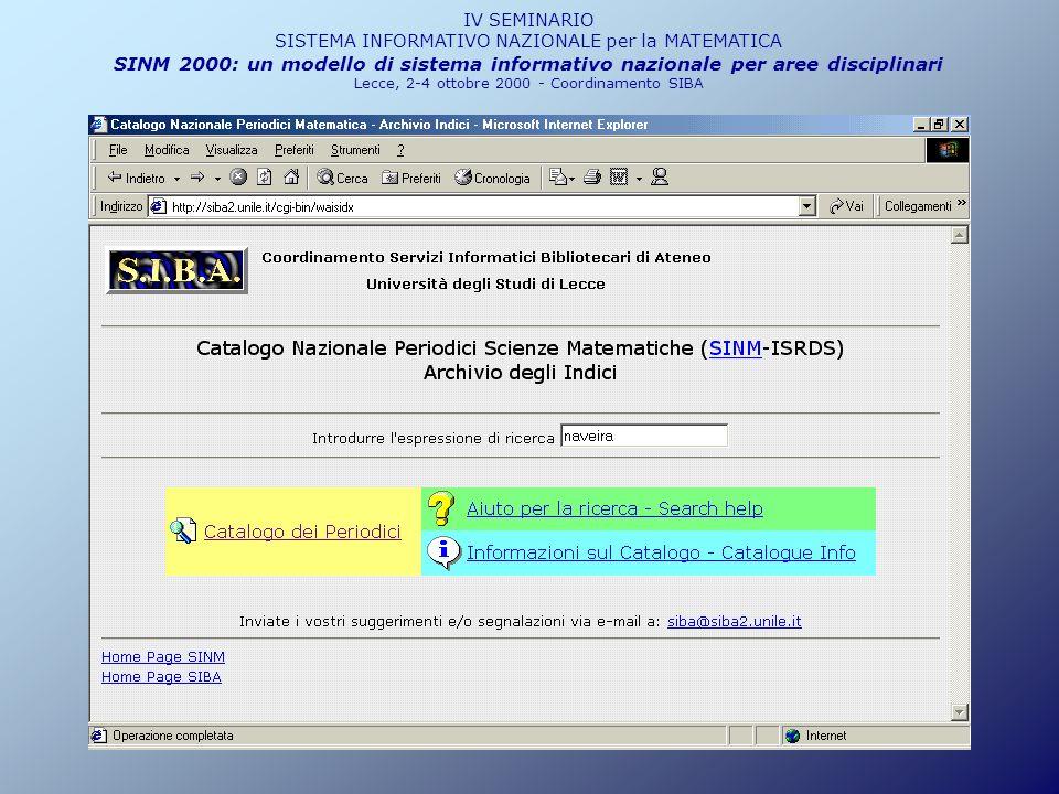 IV SINM SISTEMA INFORMATIVO NAZIONALE PER LA MATEMATICA SINM 2000: un modello di sistema informativo nazionale per aree disciplinari