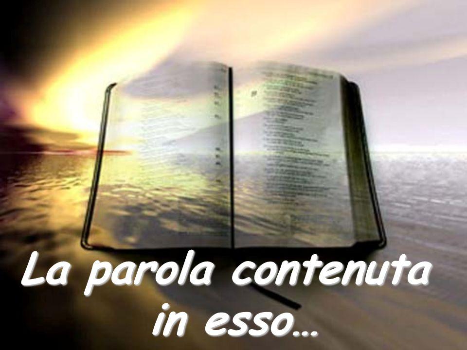 La parola contenuta in esso…