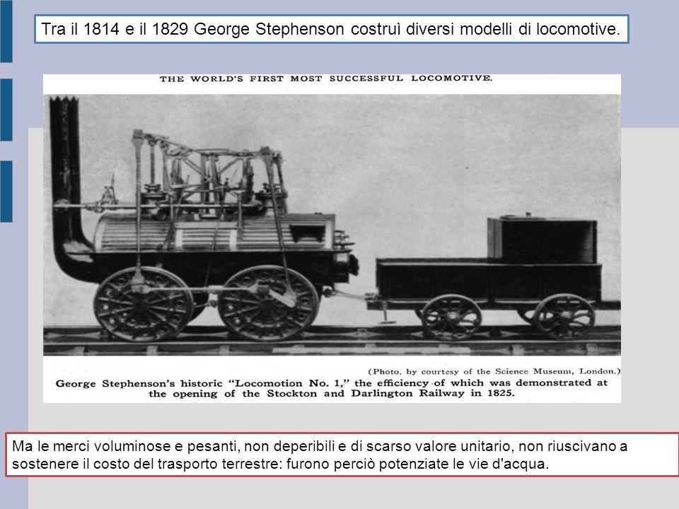 Tra il 1814 e il 1829 George Stephenson costruì diversi modelli di locomotive.