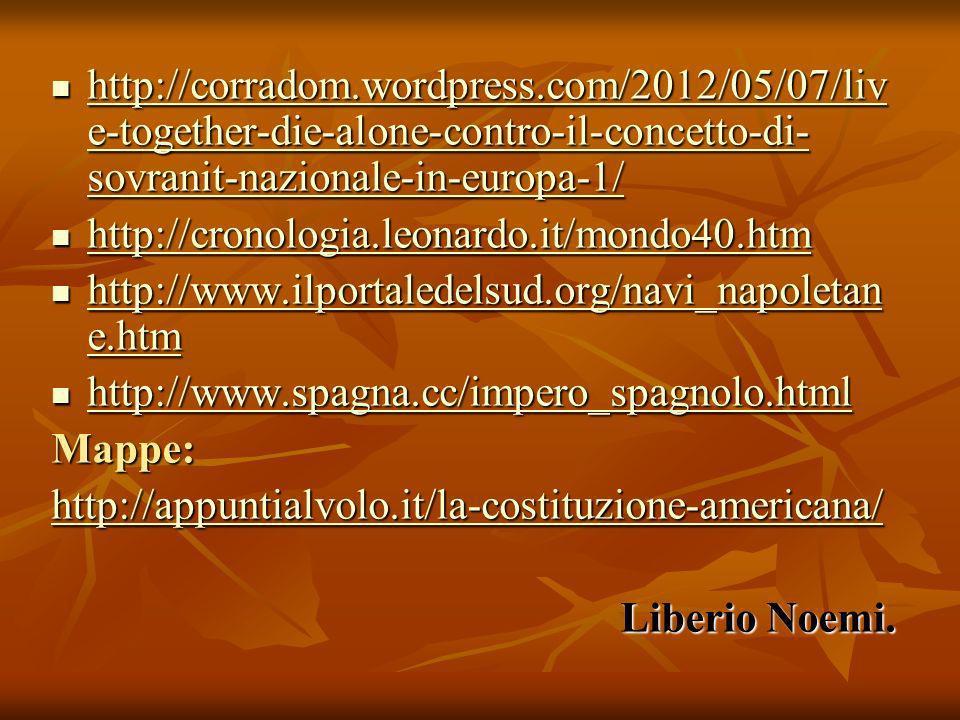 http://corradom.wordpress.com/2012/05/07/liv e-together-die-alone-contro-il-concetto-di- sovranit-nazionale-in-europa-1/ http://corradom.wordpress.com