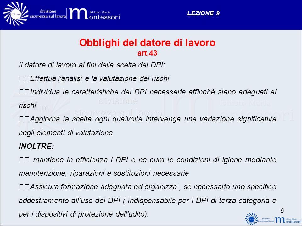 LEZIONE 9 CONSERVAZIONE E MANUTENZIONE DEI D.P.I.