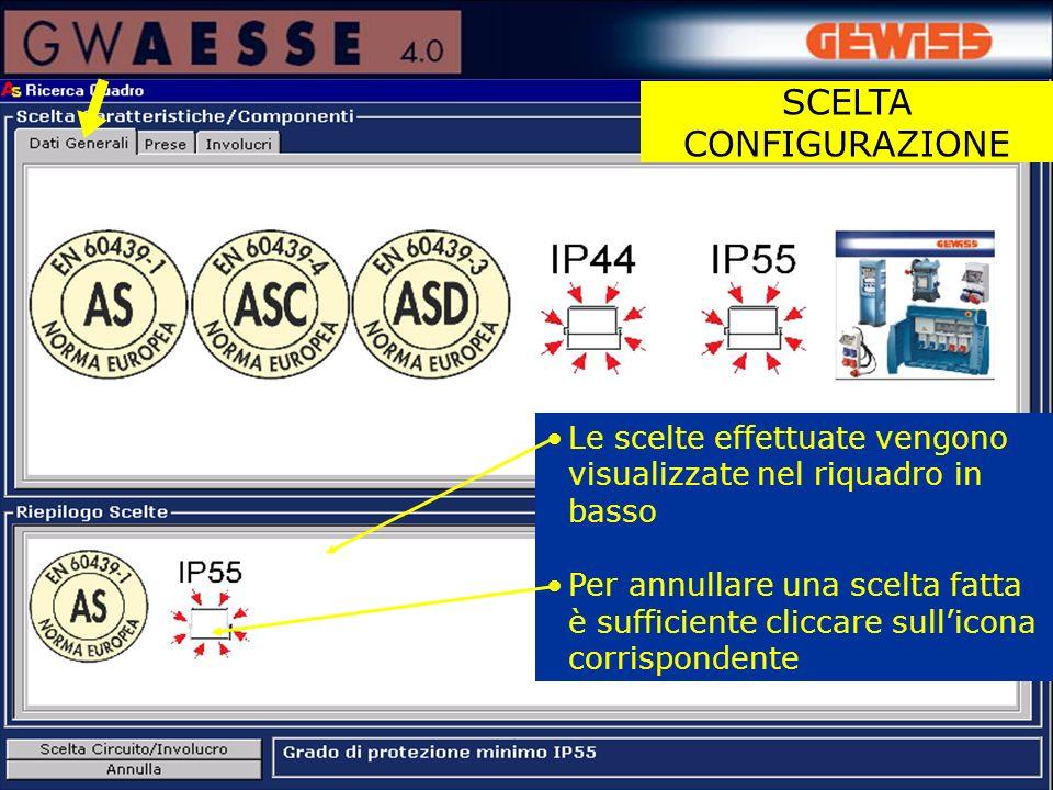 Le scelte effettuate vengono visualizzate nel riquadro in basso Per annullare una scelta fatta è sufficiente cliccare sullicona corrispondente SCELTA