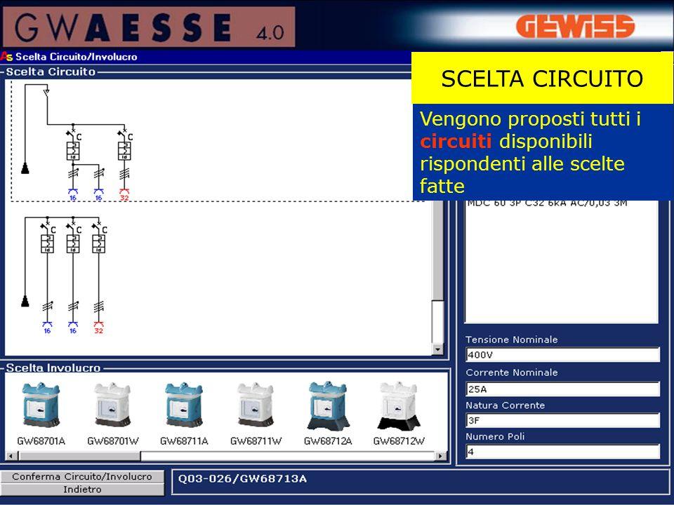 Vengono proposti tutti i circuiti disponibili rispondenti alle scelte fatte SCELTA CIRCUITO