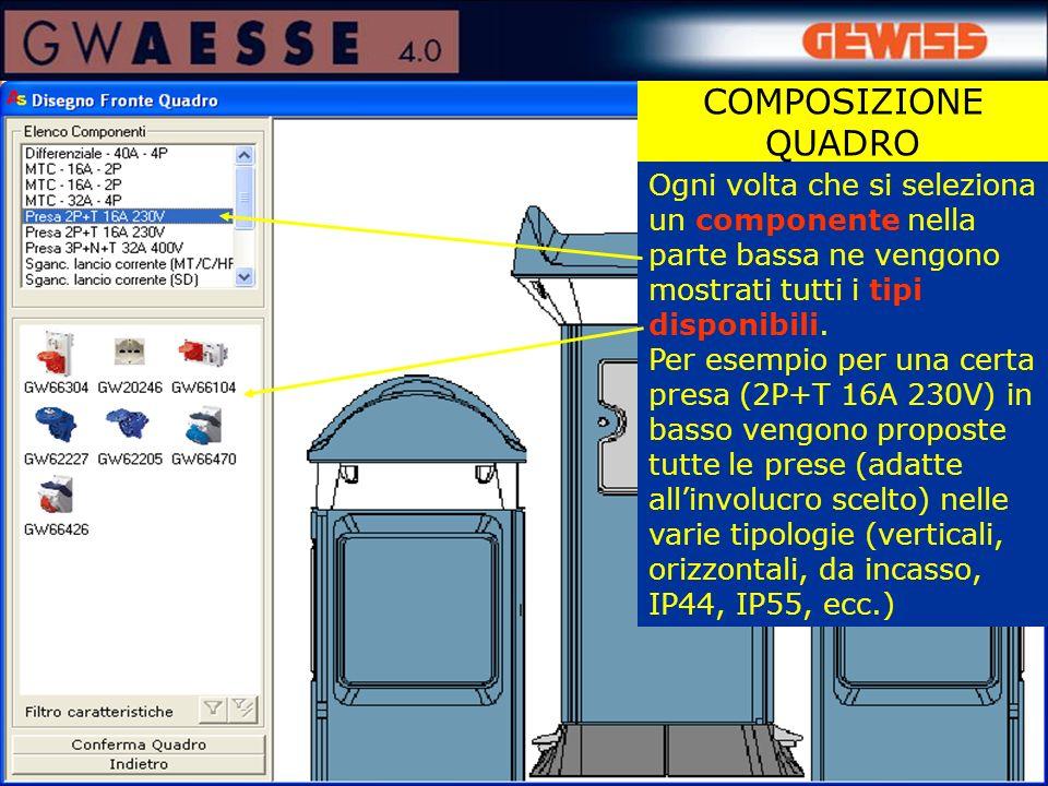 Ogni volta che si seleziona un componente nella parte bassa ne vengono mostrati tutti i tipi disponibili. Per esempio per una certa presa (2P+T 16A 23