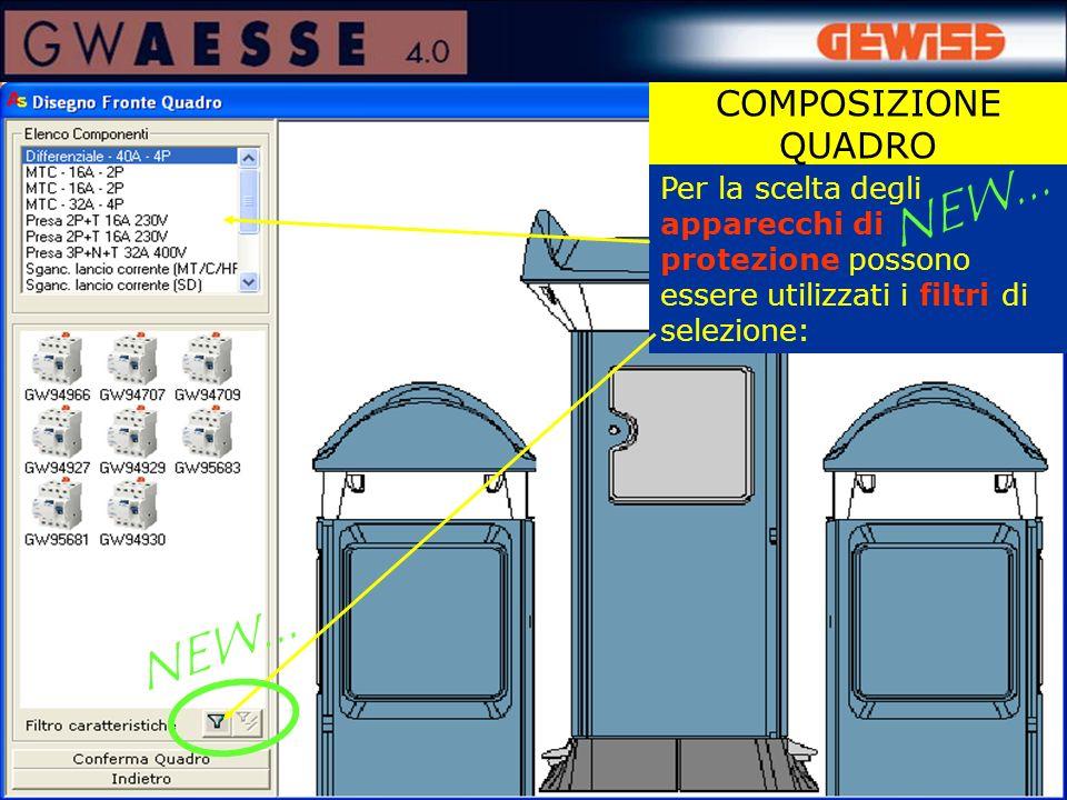 Per la scelta degli apparecchi di protezione possono essere utilizzati i filtri di selezione: COMPOSIZIONE QUADRO NEW...