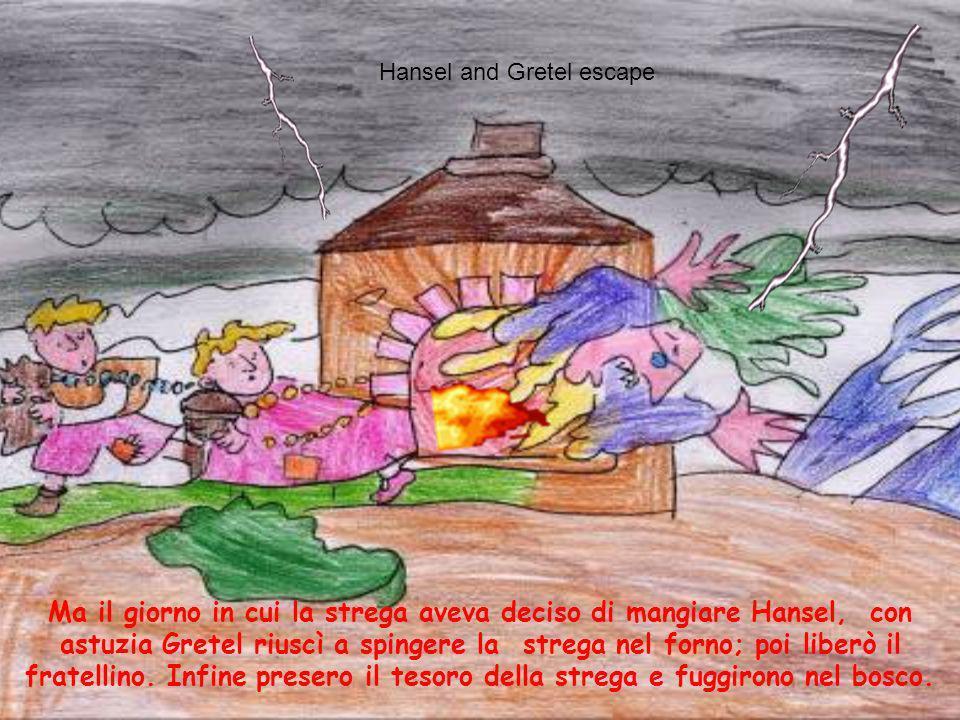 La strega catturò i bambini per farli ingrassare e magiarseli. The witch captures the children