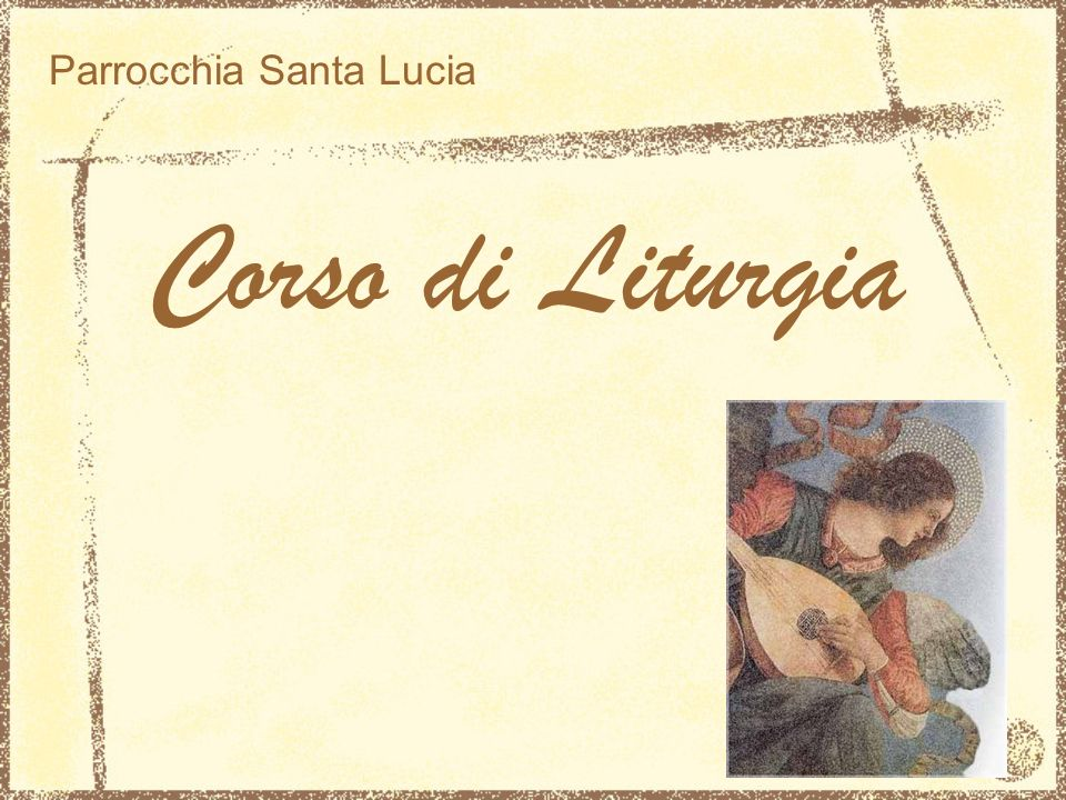 Corso di Liturgia Parrocchia Santa Lucia