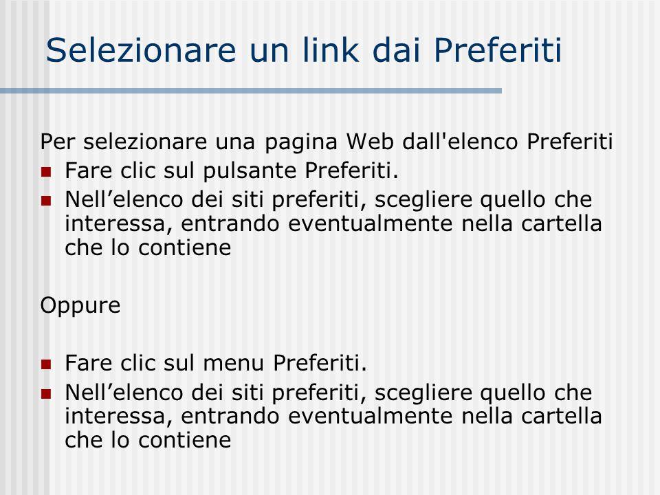 Aggiungere un link ai Preferiti Per aggiungere una pagina all elenco Preferiti Aprire la pagina web che si desidera aggiungere all elenco Preferiti.