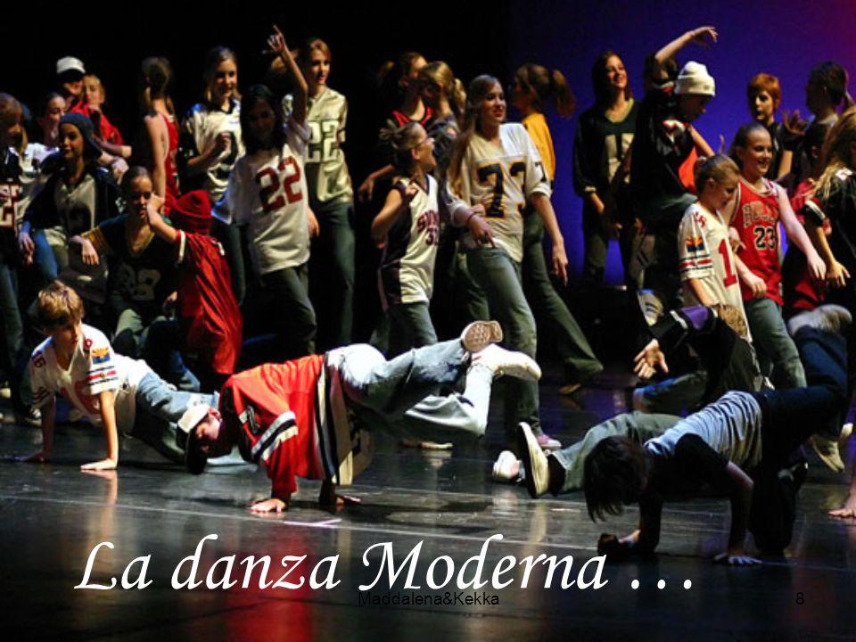 8 La danza Moderna …