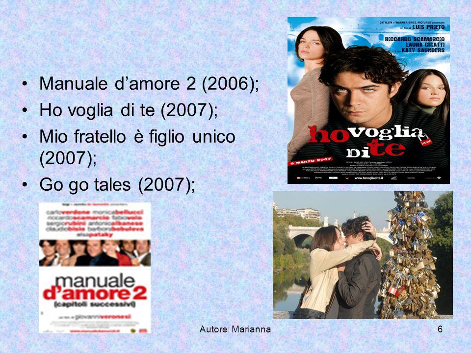 Autore: Marianna7 Tv Compagni di scuola (2001); Ama il tuo amico (2001); Io ti salverò (2003); La freccia nera (2006);