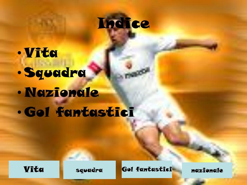 Indice Vita Squadra Nazionale Gol fantastici Vita squadra Gol fantastici nazionale