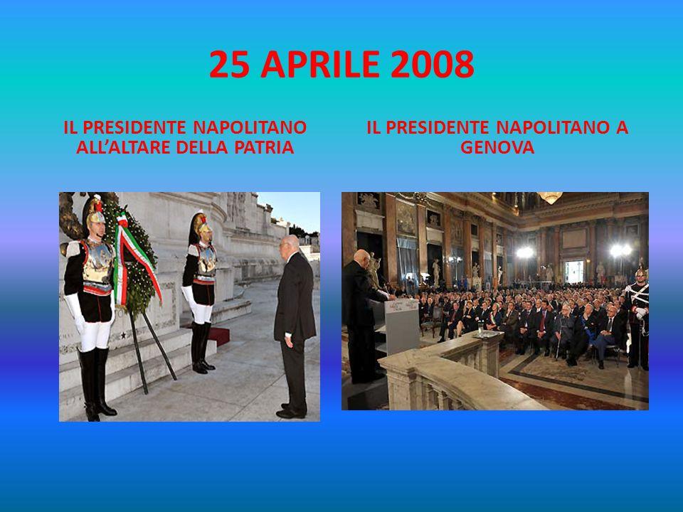 GENOVA 25 APRILE 2008: INTERVENTO DEL PRESIDENTE DELLA REPUBBLICA GIORGIO NAPOLITANO FESTA DELLA LIBERAZIONE In questo spirito celebriamo oggi congiun