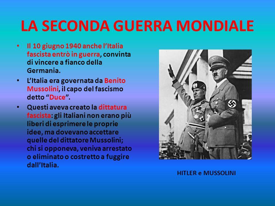 LA SECONDA GUERRA MONDIALE Hitler, capo della Germania dettoFührer (capo), voleva che la razza tedesca fosse lunica a dominare in Europa, eliminando t