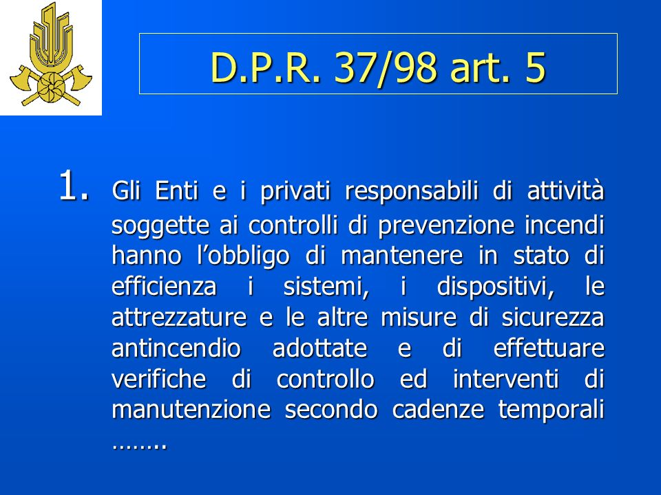 D.P.R.37/98 art. 5 1.