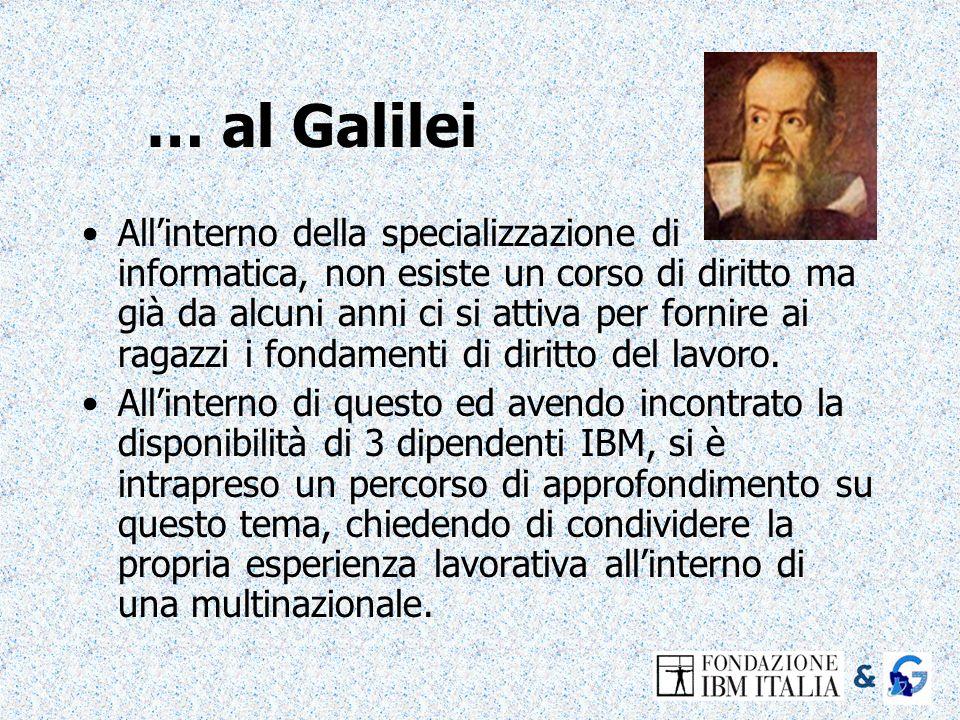… al Galilei Allinterno della specializzazione di informatica, non esiste un corso di diritto ma già da alcuni anni ci si attiva per fornire ai ragazz