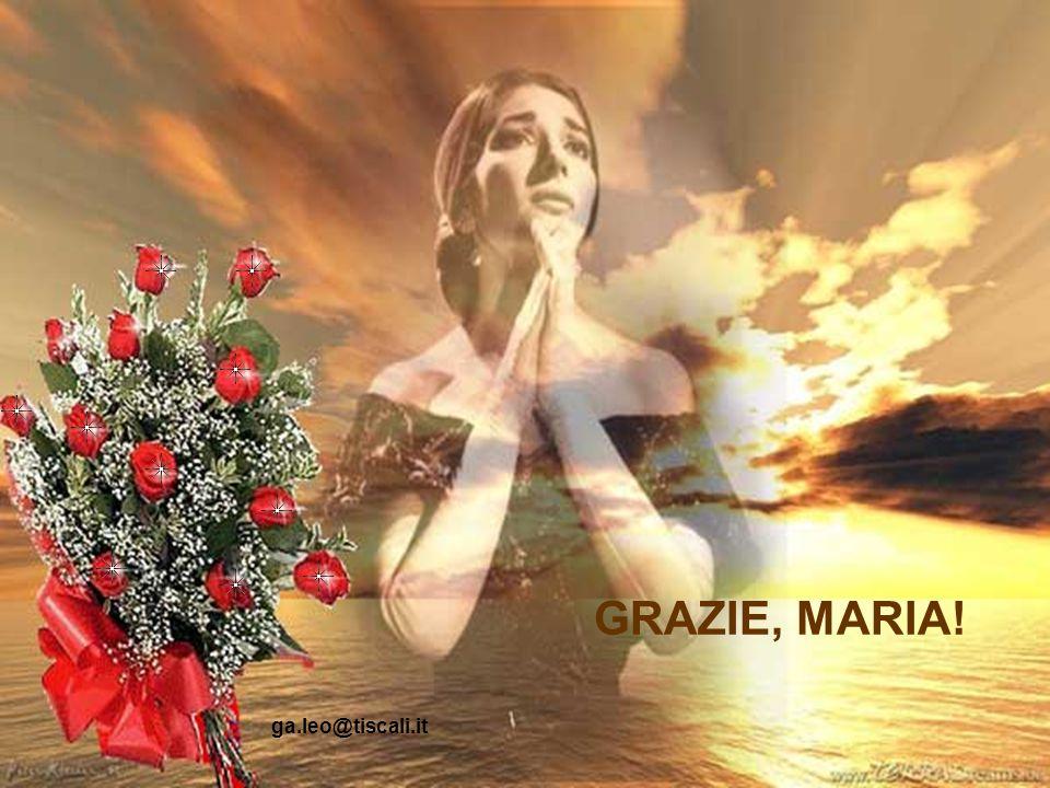 E lo stesso cuore che tu continui a regalare a noi, Maria, attraverso le tue registrazioni.