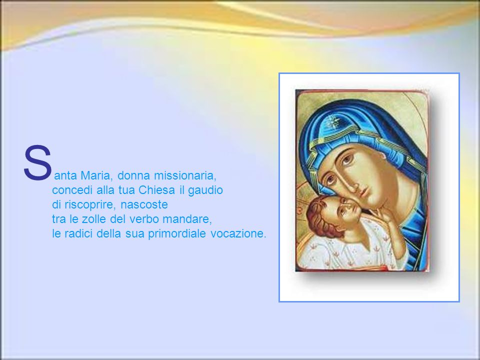 Santa Maria, donna missionaria
