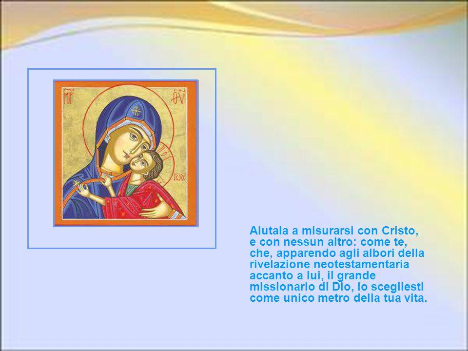 S anta Maria, donna missionaria, concedi alla tua Chiesa il gaudio di riscoprire, nascoste tra le zolle del verbo mandare, le radici della sua primord