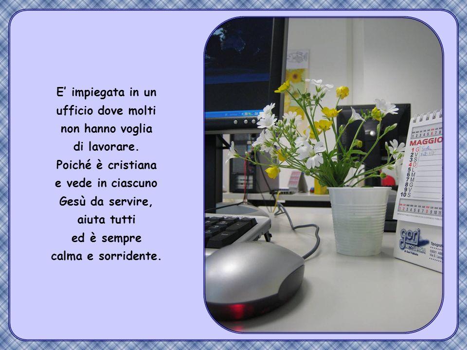 Antonietta è sarda, ma per lavoro sè portata in Francia, a Grenoble.