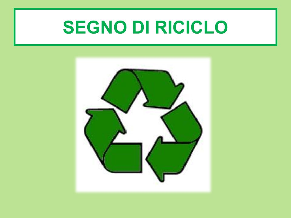 SEGNO DI RICICLO