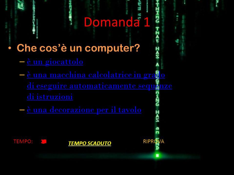 Domanda 2 Qualè il primo computer digitale.