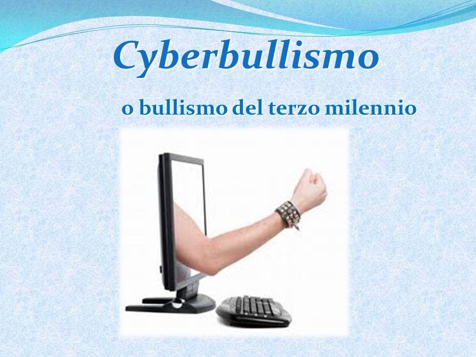 o bullismo del terzo milennio Cyberbullismo