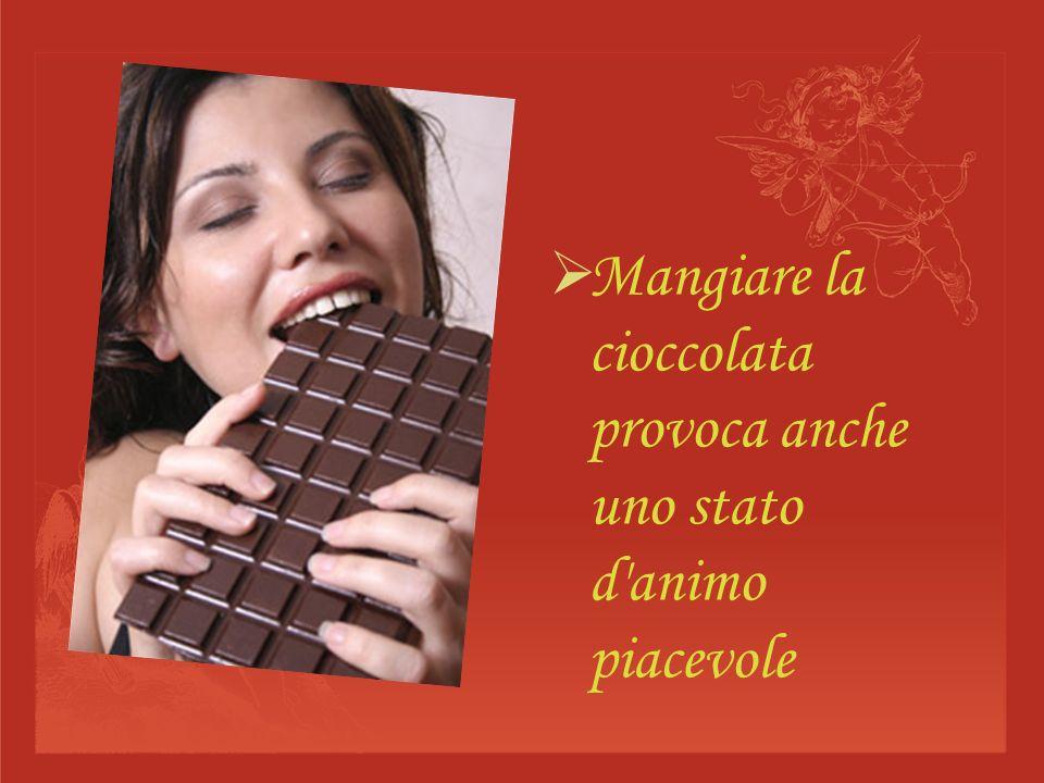 Mangiare la cioccolata provoca anche uno stato d'animo piacevole