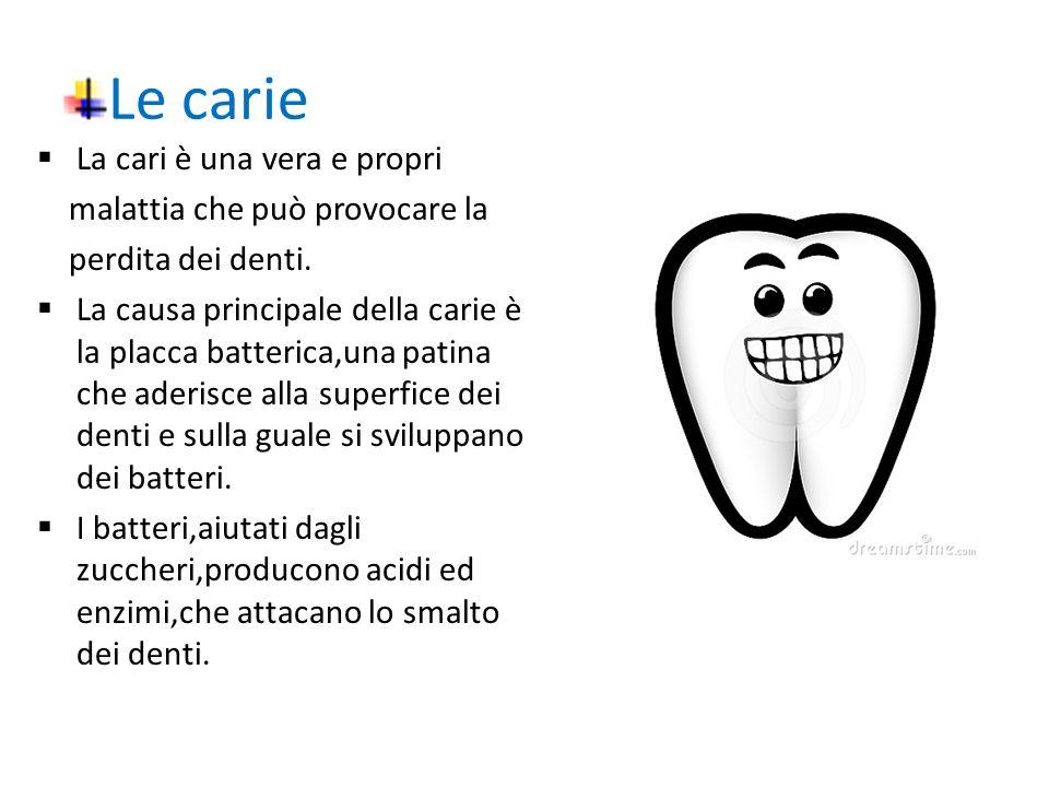 PER AVERE DENTI SANI Alcune regole da seguire per un sorriso smagliante.