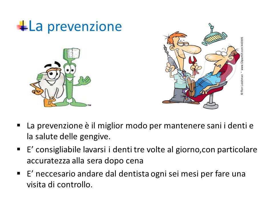 Le carie La cari è una vera e propri malattia che può provocare la perdita dei denti.