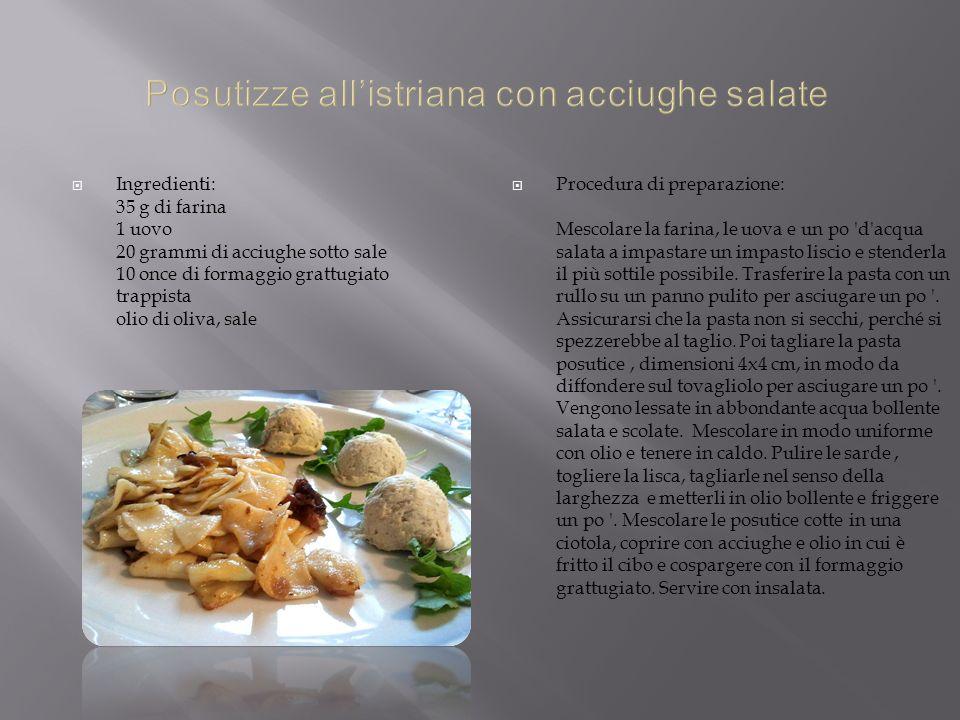 Ingredienti: 35 g di farina 1 uovo 20 grammi di acciughe sotto sale 10 once di formaggio grattugiato trappista olio di oliva, sale Procedura di prepar