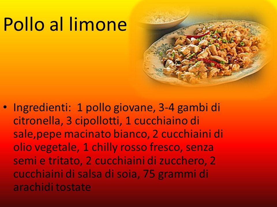 Ingredienti: 1 pollo giovane, 3-4 gambi di citronella, 3 cipollotti, 1 cucchiaino di sale,pepe macinato bianco, 2 cucchiaini di olio vegetale, 1 chill