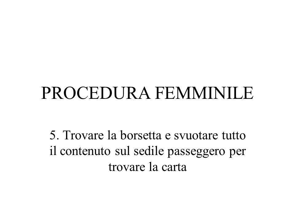 PROCEDURA FEMMINILE 5.